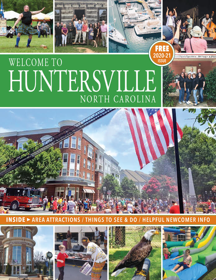 Learn more about Huntersville in our First-Ever Welcome Magazine:     Click on the cover to read online!